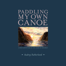 Paddling My Own Canoe Cover