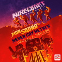 Minecraft: Mob Squad: Never Say Nether Cover