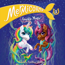 Mermicorns #1: Sparkle Magic Cover