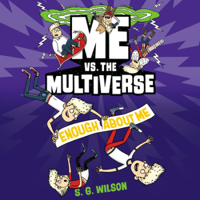 Me vs. the Multiverse: Enough About Me cover