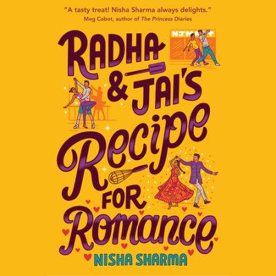 Radha & Jai's Recipe for Romance cover