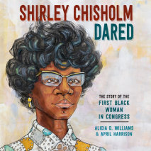 Shirley Chisholm Dared Cover