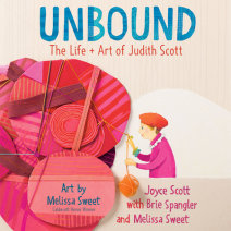 Unbound: The Life and Art of Judith Scott Cover