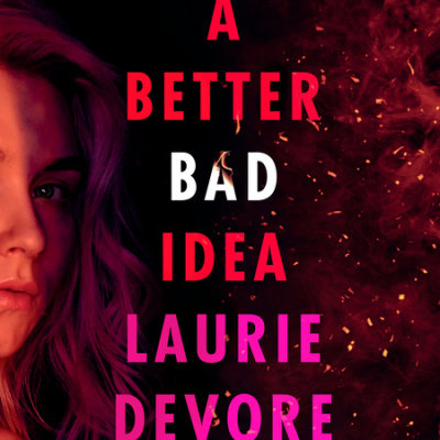 A Better Bad Idea cover