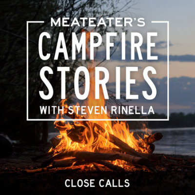 MeatEater's Campfire Stories: Close Calls cover