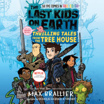 The Last Kids on Earth: Thrilling Tales from the Tree House Cover
