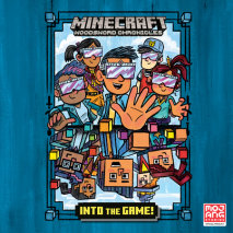 Into the Game! (Minecraft Woodsword Chronicles #1) Cover