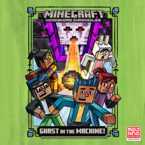 Ghast in the Machine! (Minecraft Woodsword Chronicles #4) Cover