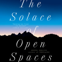The Solace of Open Spaces Cover