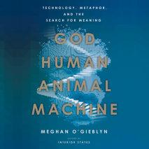 God, Human, Animal, Machine cover big