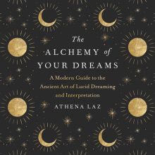 The Alchemy of Your Dreams Cover