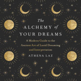 The Alchemy of Your Dreams cover small