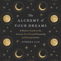 The Alchemy of Your Dreams cover big