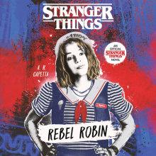 Stranger Things: Rebel Robin Cover
