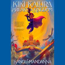 Kiki Kallira Breaks a Kingdom Cover