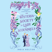 The Wisteria Society of Lady Scoundrels Cover