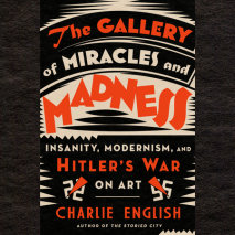 The Gallery of Miracles and Madness Cover