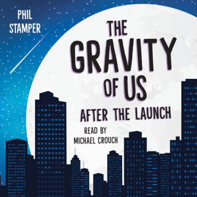 The Gravity of Us: After the Launch cover
