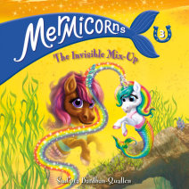Mermicorns #3: The Invisible Mix-Up Cover