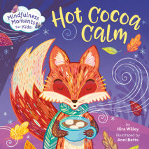 Mindfulness Moments for Kids: Hot Cocoa Calm Cover