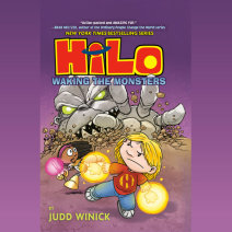 Hilo Book 4: Waking the Monsters Cover