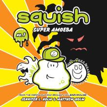 Squish #1: Super Amoeba Cover