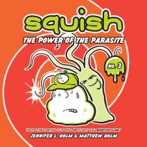 Squish #3: The Power of the Parasite Cover
