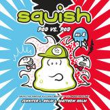 Squish #8: Pod vs. Pod cover small