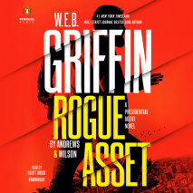 W. E. B. Griffin Rogue Asset by Andrews & Wilson Cover