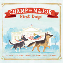 Champ and Major: First Dogs Cover
