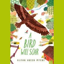 A Bird Will Soar Cover