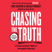 Chasing the Truth: A Young Journalist's Guide to Investigative Reporting Cover