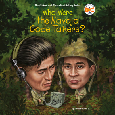 Who Were the Navajo Code Talkers? cover