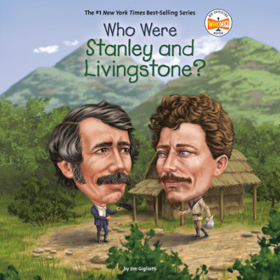 Who Were Stanley and Livingstone? cover