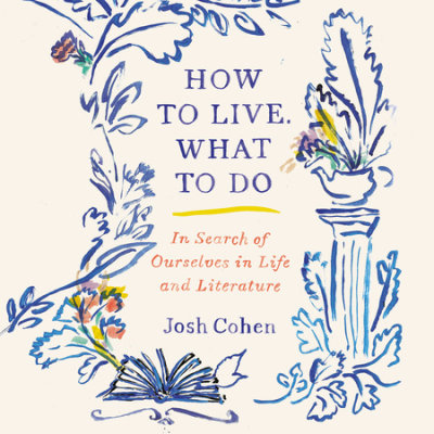 How to Live. What to Do cover