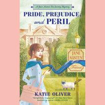 Pride, Prejudice, and Peril Cover
