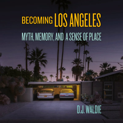 Becoming Los Angeles cover