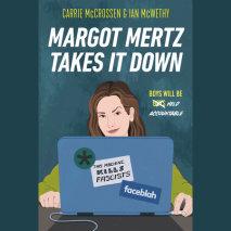 Margot Mertz Takes It Down Cover