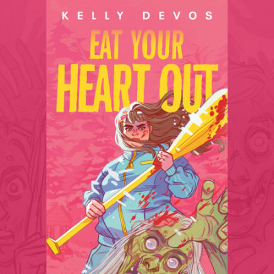 Eat Your Heart Out cover
