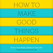 How to Make Good Things Happen Cover
