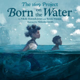 The 1619 Project: Born on the Water cover small