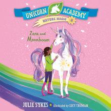 Unicorn Academy Nature Magic #3: Zara and Moonbeam Cover