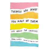 Things Are What You Make of Them cover small