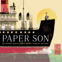 Paper Son: The Inspiring Story of Tyrus Wong, Immigrant and Artist Cover