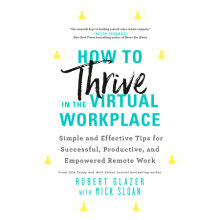 How to Thrive in the Virtual Workplace Cover
