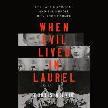 When Evil Lived in Laurel Cover