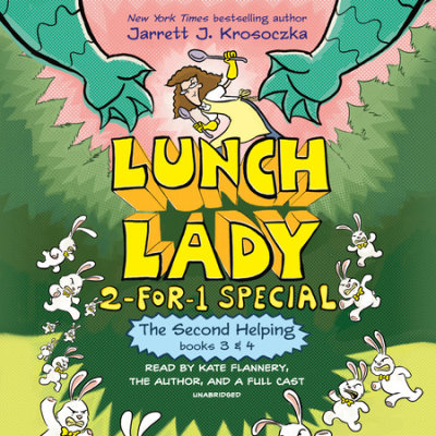 The Second Helping (Lunch Lady Books 3 & 4) cover