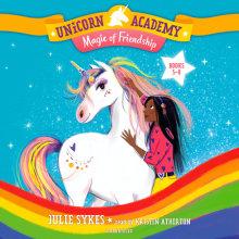 Unicorn Academy: Magic of Friendship Audio Set (Books 5-8) Cover