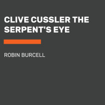 Clive Cussler's The Serpent's Eye Cover