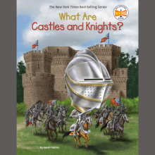 What Are Castles and Knights? Cover